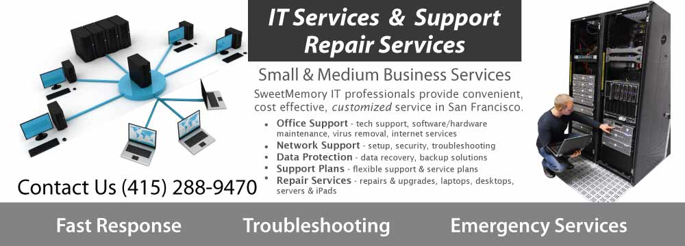 IT Services & Support, Computer Repair, Laptop Repair San Francisco.